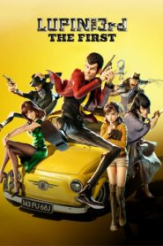 Lupin the 3rd: The First