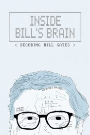 Inside Bill's Brain: Decoding Bill Gates